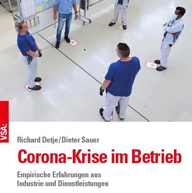 Corona-Krise im Betrieb - Empirische Erfahrungen aus Industrie und Dienstleistungen